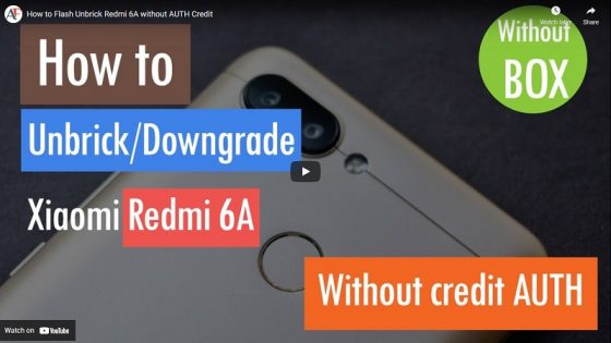 How to Flash Unbrick Redmi 6A